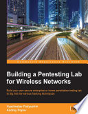 Building a Pentesting Lab for Wireless Networks Book