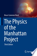 The Physics of the Manhattan Project