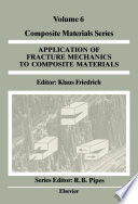 Application of Fracture Mechanics to Composite Materials