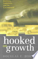 Hooked on Growth