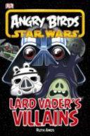 Angry Birds Star Wars Lard Vader's Villains