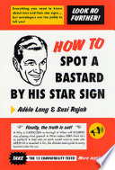 How to Spot a Bastard by His Star Sign Book