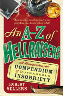 An A Z of Hellraisers