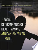 Social Determinants Of Health Among African American Men