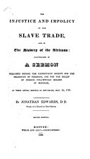 The Injustice and Impolicy of the Slave Trade