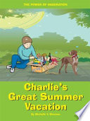Charlie s Great Summer Vacation