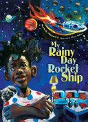 Pdf My Rainy Day Rocket Ship