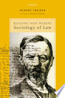 Reading Max Weber's Sociology of Law