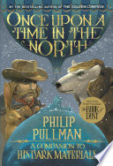 His Dark Materials  Once Upon a Time in the North