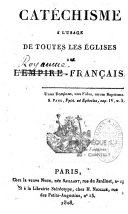 Catéchisme à l'usage de toutes les Eglises de l'Empire français