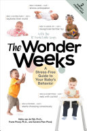 The Wonder Weeks: A Stress-Free Guide to Your Baby's Behavior (6th Edition) Pdf/ePub eBook