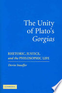 The Unity of Plato's 'Gorgias'