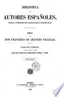 Obras de Don Francisco de Quevedo Villegas coleccion completa, corregida, ordenada e ilustrada por Don Aureliano Fernandez-Guerra y Orbe  , Band 2