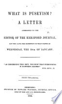 What is Puseyism  A letter  signed  A Puseyite  addressed to the editor of the Hereford Journal  etc Book