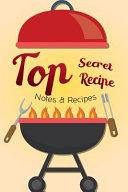 Notes Recipes Top Secret Recipe