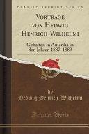 Vorträge von Hedwig Henrich-Wilhelmi