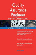 Quality Assurance Engineer Red Hot Career Guide  2591 Real Interview Questions