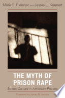 The Myth of Prison Rape