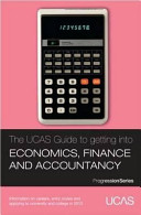 The UCAS Guide to Getting Into Economics  Finance and Accountancy