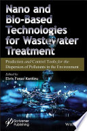 Nano and Bio-Based Technologies for Wastewater Treatment