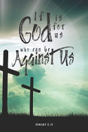 If God Is For Us Who Can Be Against Us Notebook