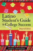The Latino Student s Guide to College Success  2nd Edition