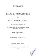 History of the National Peace Jubilee and Great Musical Festival