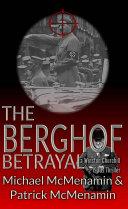 The Berghof Betrayal  a Winston Churchill 1930s Thriller