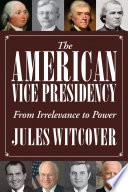 The American Vice Presidency Book PDF
