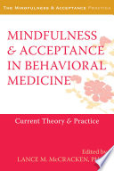 Mindfulness And Acceptance In Behavioral Medicine Book PDF