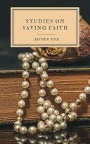 Studies on Saving Faith Pdf/ePub eBook