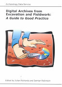 Digital Archives From Excavation And Fieldwork Book PDF