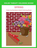 Spring Color By Numbers Adult Coloring Book ebook