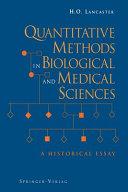 Quantitative Methods in Biological and Medical Sciences