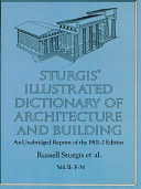 Sturgis' Illustrated Dictionary of Architecture and Building Book