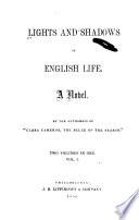 Lights and Shadows of English Life