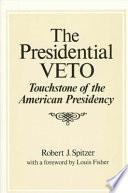 The Presidential Veto
