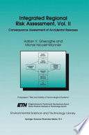 Integrated Regional Risk Assessment  Vol  II