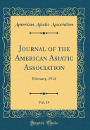Journal Of The American Asiatic Association Vol 14