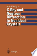 X-Ray and Neutron Diffraction in Nonideal Crystals