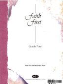 Faith 1st   Grade 4  Original Edition