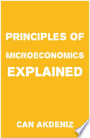 Principles of Microeconomics Explained Book