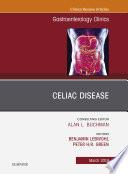 Celiac Disease An Issue Of Gastroenterology Clinics Of North America Ebook Book PDF
