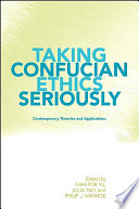 Taking Confucian Ethics Seriously Book