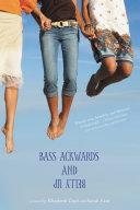 Bass Ackwards and Belly Up [Pdf/ePub] eBook