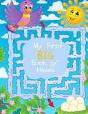 My First Big Book of Mazes