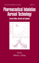 Pharmaceutical Inhalation Aerosol Technology  Second Edition Book