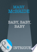 Baby  Baby  Baby  Mills   Boon Intrigue