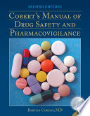 Cobert s Manual of Drug Safety and Pharmacovigilance
