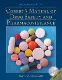 Cobert s Manual of Drug Safety and Pharmacovigilance